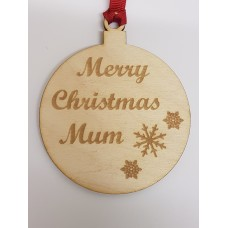 Birch Christmas Xmas Bauble Merry Christmas Mum - Laser cut wooden shape