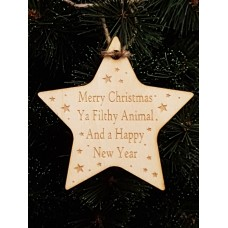 Birch Christmas Xmas Bauble Star Ya Filthy Animal - Laser cut wooden shape